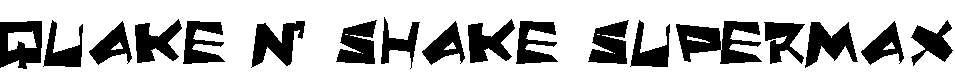 Quake-Shake-SuperMax