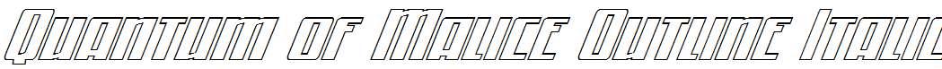 Quantum-of-Malice-Outline-Italic