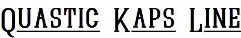 Quastic-Kaps-Line