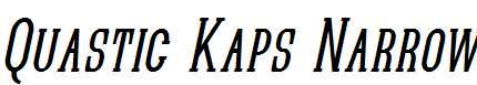 Quastic-Kaps-Narrow-Italic
