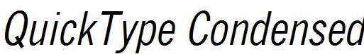 QuickType-Condensed-Italic