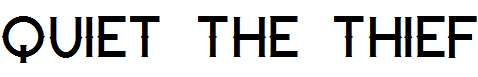Quiet-the-Thief-Thin