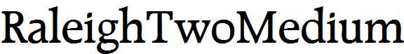 RaleighTwoMedium-Regular