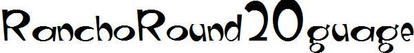 RanchoRound20guage
