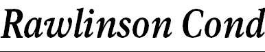 Rawlinson Condensed Bold Italic