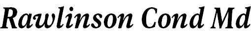 Rawlinson Condensed Heavy Italic