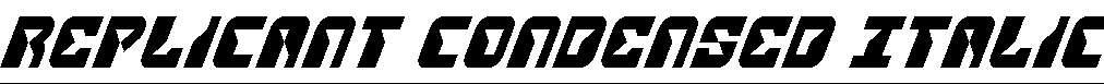 Replicant-Condensed-Italic