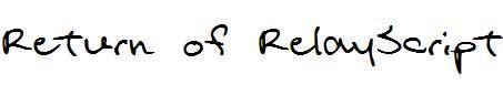 Return-of-RelayScript