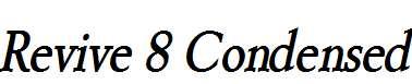 Revive-8-Condensed-BoldItalic