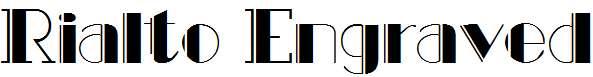 Rialto-Engraved