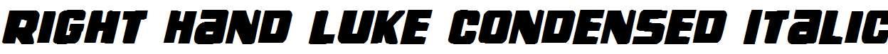 Right-Hand-Luke-Condensed-Italic
