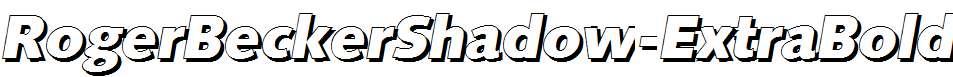 RogerBeckerShadow-ExtraBold-Italic