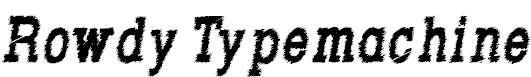 RowdyTypemachine-CondensedBoldI
