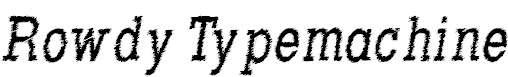 RowdyTypemachine-CondensedItali