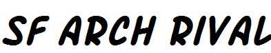 SF-Arch-Rival-Bold-Italic