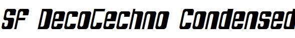 SF-DecoTechno-Condensed-Oblique