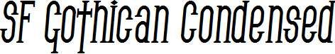 SF-Gothican-Condensed-Bold-Italic