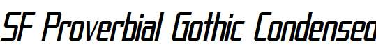 SF-Proverbial-Gothic-Condensed-Oblique