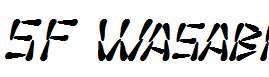 SF-Wasabi-Bold-Italic