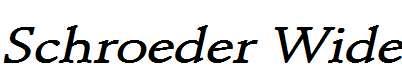 Schroeder-Wide-Bold-Italic