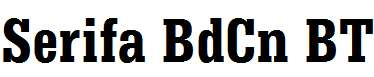 Serifa-BdCn-BT-Bold