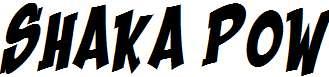 Shaka-Pow