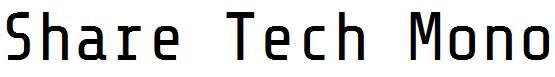 Share-Tech-Mono