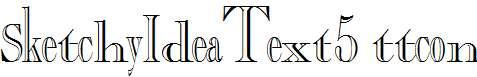 SketchyIdeaText5-Regular-ttcon