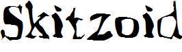 Skitzoid