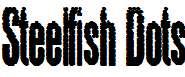 Steelfish-Dots