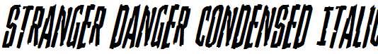 Stranger-Danger-Condensed-Italic