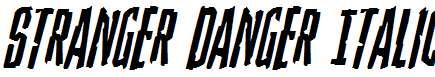 Stranger-Danger-Italic