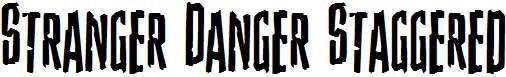 Stranger-Danger-Staggered