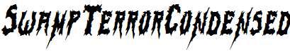 SwampTerrorCondensed-Italic