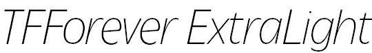 TFForever-ExtraLightItalic