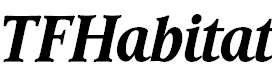 TFHabitat-BoldItalic