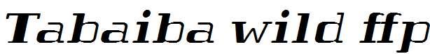 Tabaiba-wild-ffp-Italic