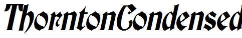 ThorntonCondensed-Italic