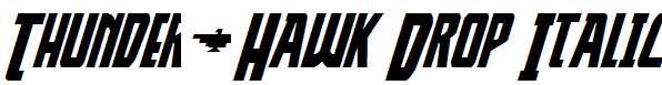 Thunder-Hawk-Drop-Italic