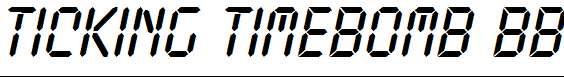 Ticking-Timebomb-BB-Italic