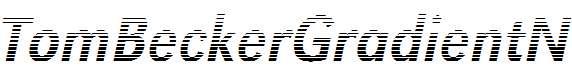 TomBeckerGradientN-Italic
