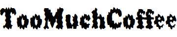 TooMuchCoffee