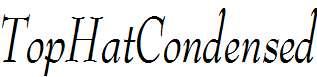 TopHatCondensed-Italic