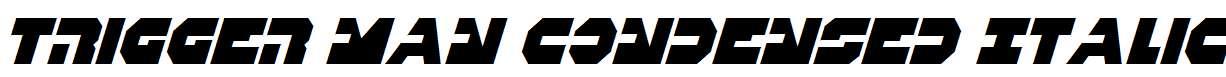 Trigger-Man-Condensed-Italic