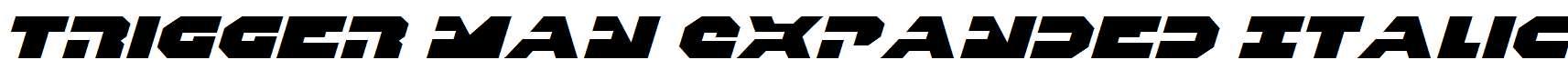 Trigger-Man-Expanded-Italic