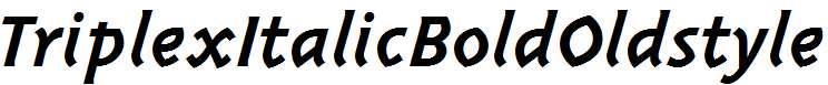 TriplexItalicBoldOldstyle-Bold-Italic
