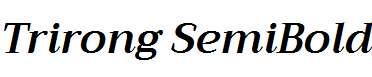 Trirong-SemiBold-Italic