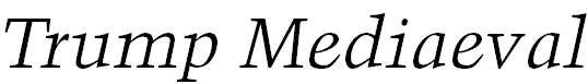 TrumpMediaeval-Italic