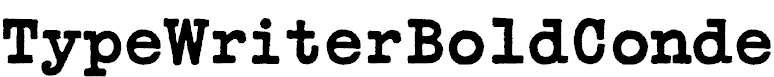 TypeWriterBoldConde