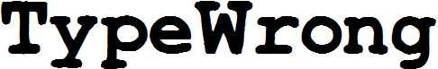 TypeWrong-Smudged-Bold